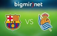 Барселона - Реал Сосьедад 0:0 Онлайн трансляция матча чемпионата Испании